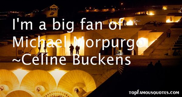 Quotes About Michael Morpurgo