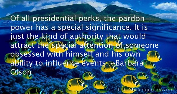 Quotes About Presidential Power