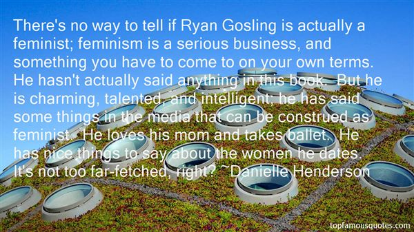 Quotes About Ryan Gosling