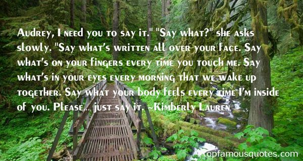Quotes About Say What You Feel