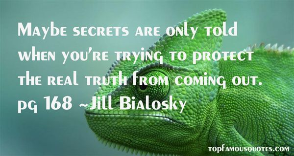 Quotes About Secrets Coming Out