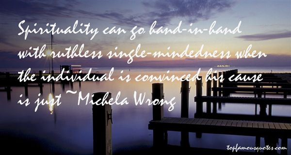 Quotes About Single Mindedness