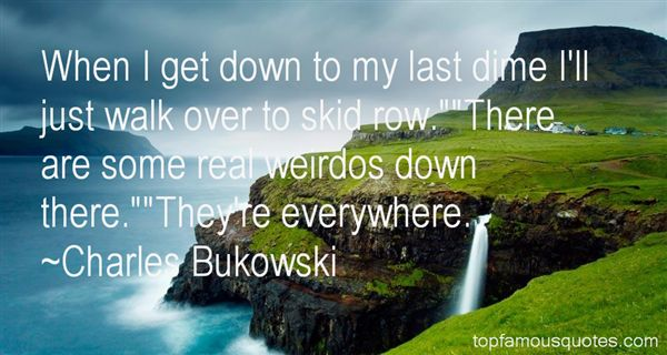 Quotes About Skid Row
