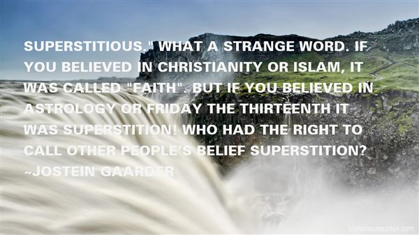 Quotes About Superstitious Belief