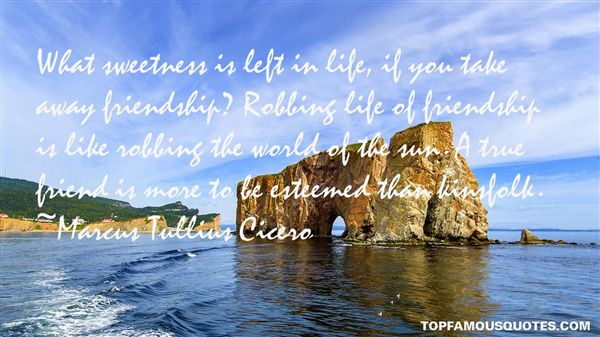 Quotes About Sweetness Of Friends