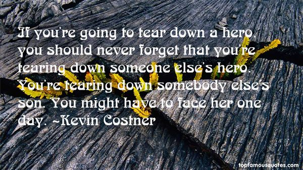 Quotes About Tearing Someone Down