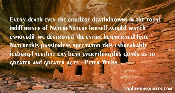 Quotes About The Indifference Of Nature