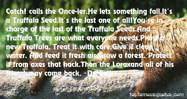 Quotes About The Lorax