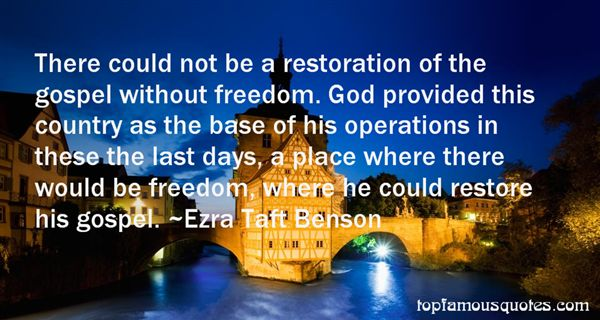 Quotes About The Restoration Of The Gospel