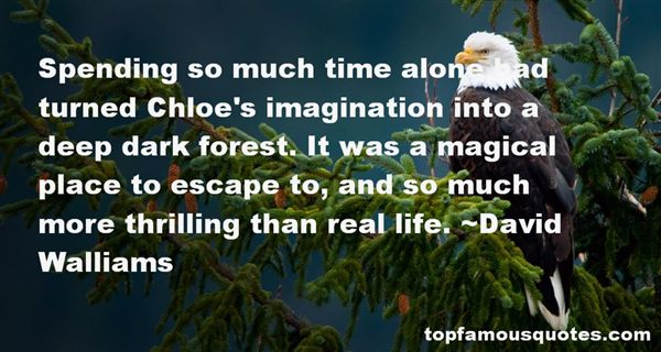 Quotes About Thrilling Life