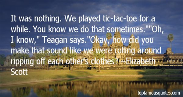 Quotes About Tic Tac Toe