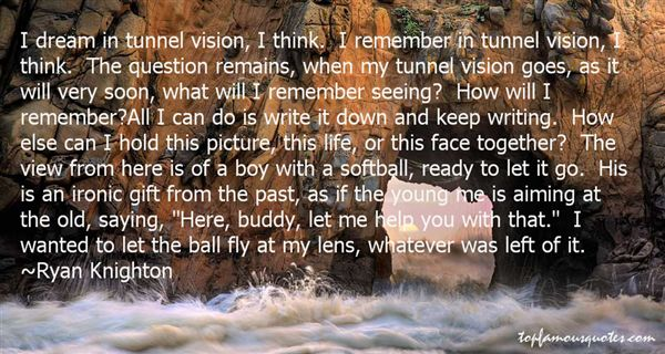 tunnel vision quotes best 24 quotes about tunnel vision