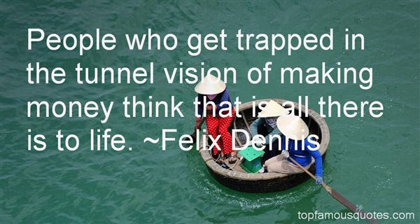 tunnel vision quotes best 24 famous quotes about tunnel