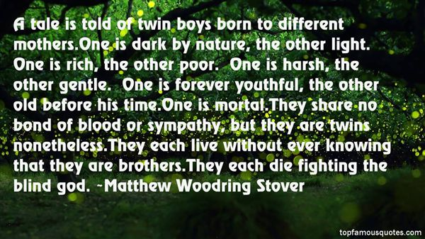 Twins Brothers Quotes: Best 3 Famous Quotes About Twins