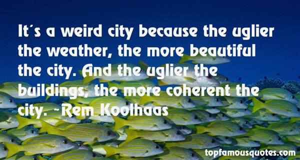 Quotes About Uglier