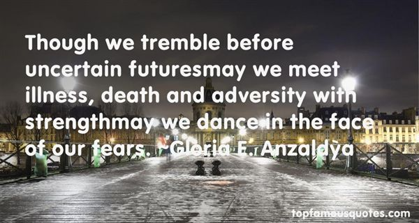 Quotes About Uncertain Futures
