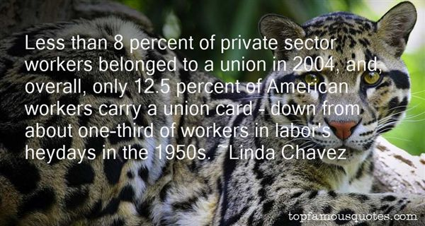 Quotes About Union Workers