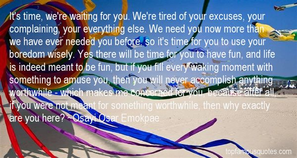 Quotes About Waiting For Something Worthwhile