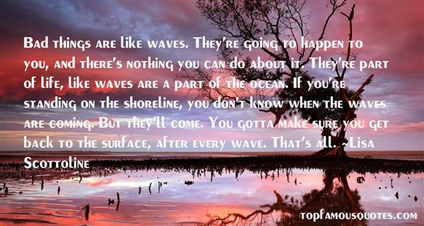 Waves And Life Quotes: best 41 famous quotes about Waves ...