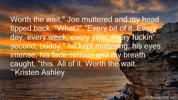 Quotes About Worth The Wait