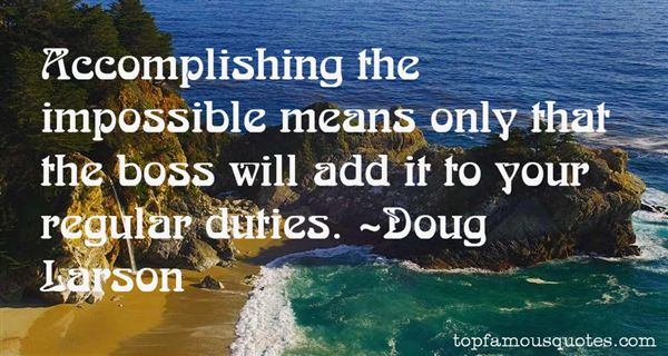 Quotes About Accomplishing The Impossible