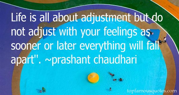 Quotes About Adjustment