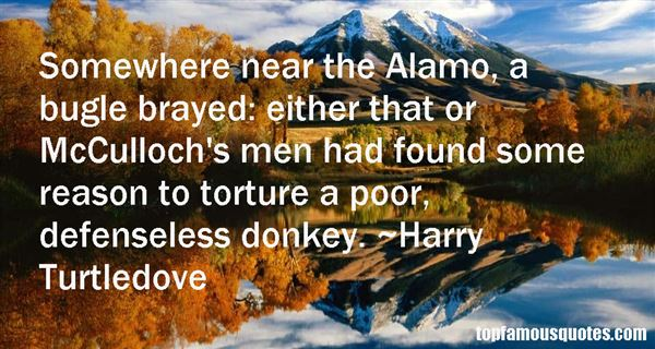 Quotes About Alamo