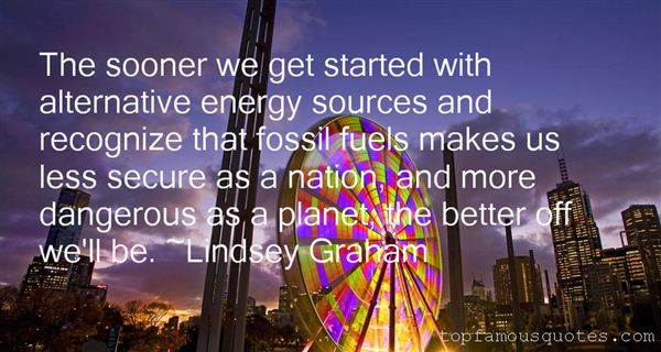 Quotes About Alternative Fuel