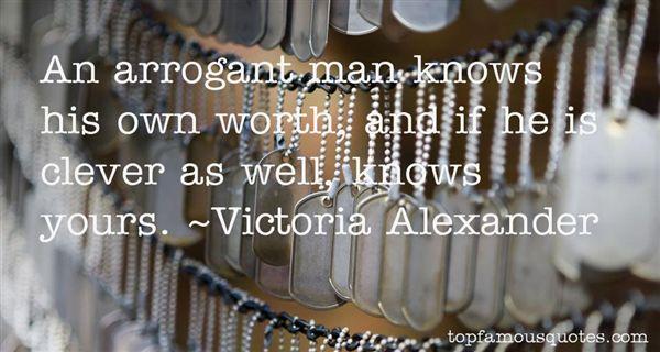 Quotes About Arrogant