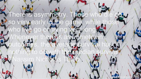 Quotes About Asymmetry
