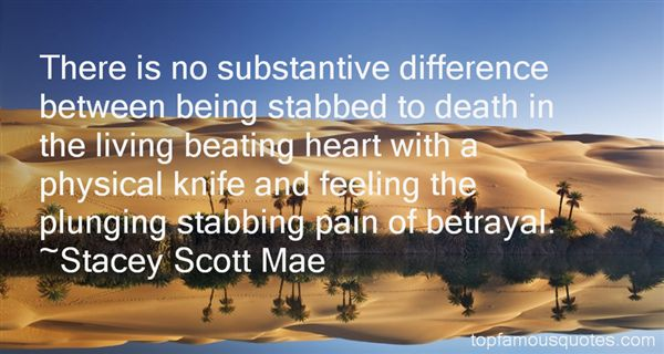 Quotes About Being Stabbed In The Heart