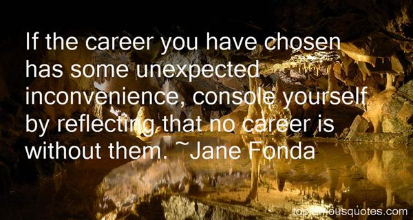 Quotes About Chosen Career