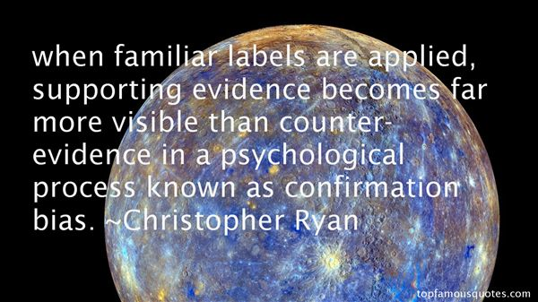 Quotes About Confirmation Bias