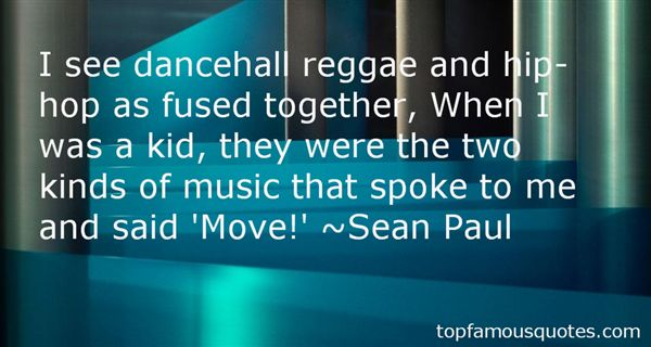 Quotes About Dancehall Music