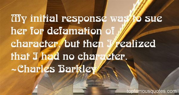 Quotes About Defamation Of Character