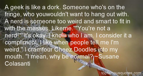 Quotes About Dork