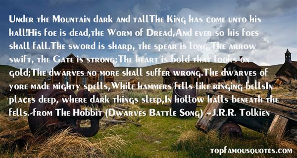 Quotes About Dwarves In The Hobbit