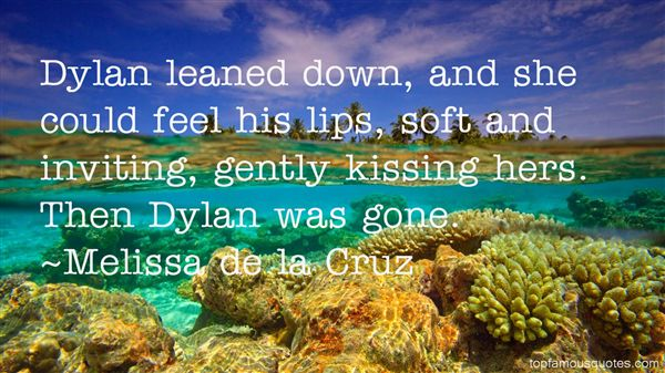 Quotes About Dylan