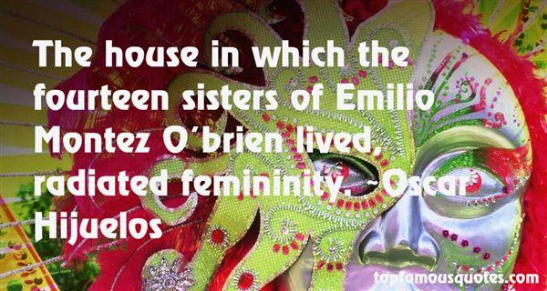 Quotes About Emilio