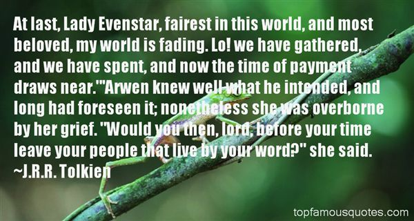 Quotes About Evenstar