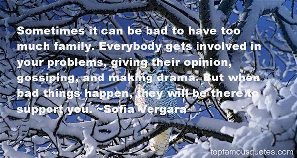 Family Tired Of Drama Quotes: Family Drama Quotes: Best 18 Famous Quotes About Family Drama