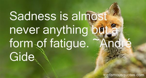 Quotes About Fatigue