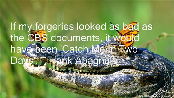 Quotes About Forgeries