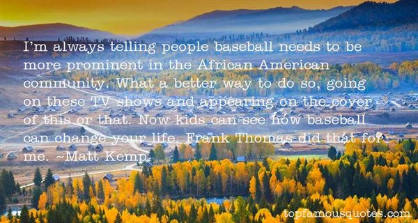 Quotes About Frank Thomas