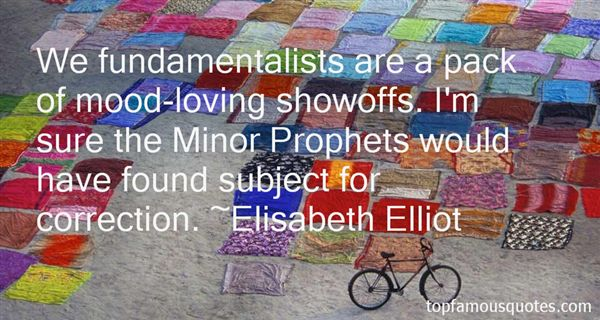 Quotes About Fundamentalist