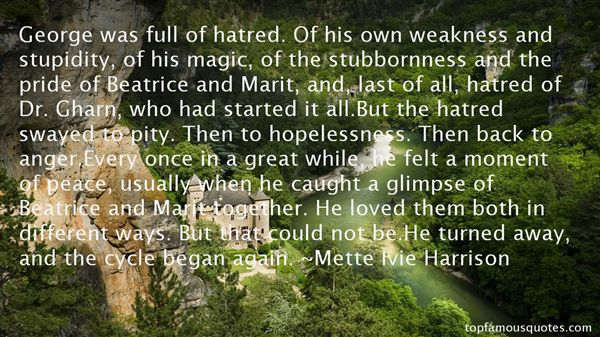 Quotes About Hatred And Love