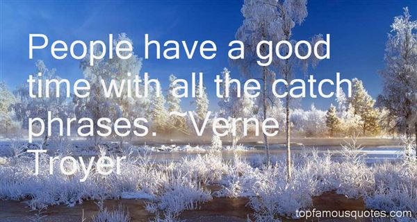 Have A Good Time Quotes: Best 312 Famous Quotes About Have