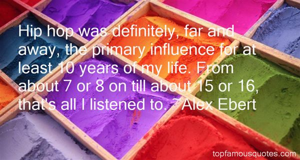 Quotes About Hip Hop Influence