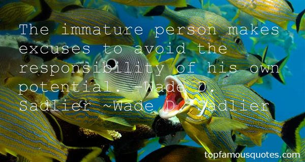 Quotes About Immature Person