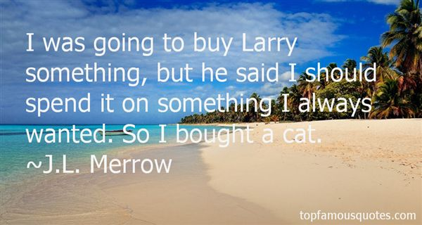 Quotes About Larry